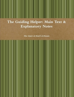 The Guiding Helper: Main Text & Explanatory Notes