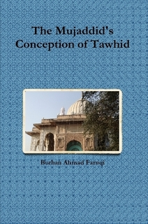 The Mujaddid's Conception of Tawhid